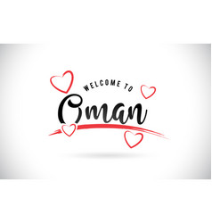 oman welcome to word text with handwritten font vector image