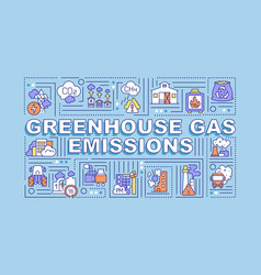 Greenhouse gas emissions word concepts banner vector