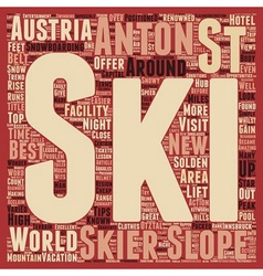 St Anton in Austria text background wordcloud vector