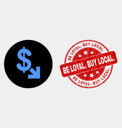 export dollar icon and grunge be loyal buy vector image