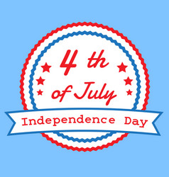 The fourth of july american independence day vector