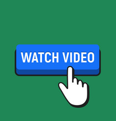hand mouse cursor clicks the watch video button vector image