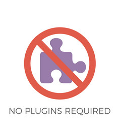 no plugins required icon vector image