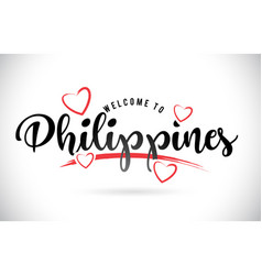 philippines welcome to word text with handwritten vector image
