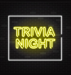 Trivia night yellow neon sign in white frame on vector