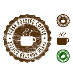 Fresh roasted coffee stamp seal with grunge vector
