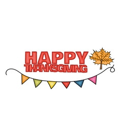Happy Thanksgiving Day banner sign with a mapple vector