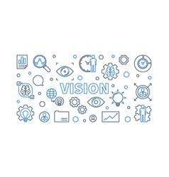 Vision horizontal outline banner business vector
