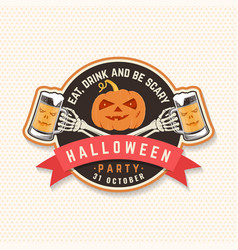 halloween beer party patch halloween retro badge vector image