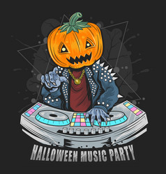 halloween pumpkin head dj music party with punk ro vector image