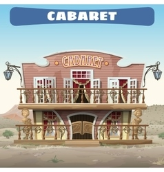 Vintage cabaret in the Wild West in the town vector image vector image