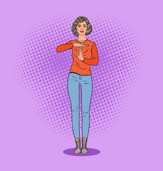 pop art young woman gesturing time out sign vector image vector image
