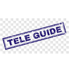 Grunge tele guide rectangle stamp vector