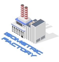 isometric modern factory vector image