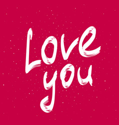 love you elegant calligraphy phrase handwritten vector image