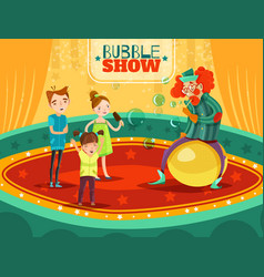 circus clown performance bubble show poster vector image
