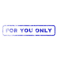 For you only rubber stamp vector