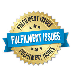 Fulfilment issues round isolated gold badge vector