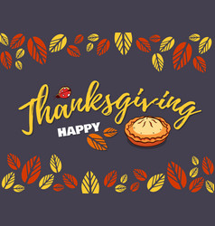 thanksgiving greeting card with pie vector image