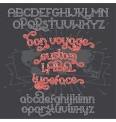 Custom retro typeface Bon Voyage vector image
