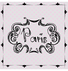 Paris vintage frame on vintage background vector image