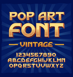 Pop art vintage typeface vector