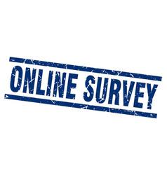 square grunge blue online survey stamp vector image