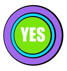 Yes green button icon cartoon vector