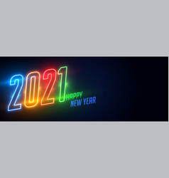 Glowing neon 2021 happy new year shiny banner vector