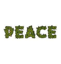 Lettering design weed inscription peace vector