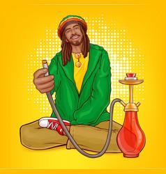 pop art rastafarian guy suggests hookah vector image