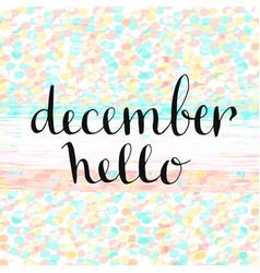 Hello december handwritten icon handdrawn card vector