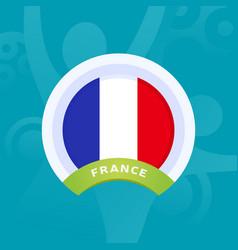 France flag european football 2020 tournament vector