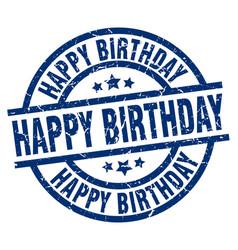 happy birthday blue round grunge stamp vector image
