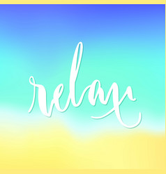 Relax lettering isolated vector
