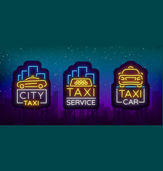 Taxi car design neon glowing logos set concept vector