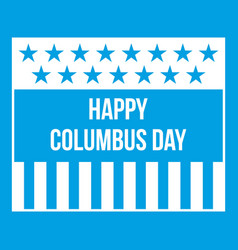 Happy columbus day icon white vector