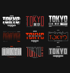 Tokyo japan slogan typography set for t-shirt vector