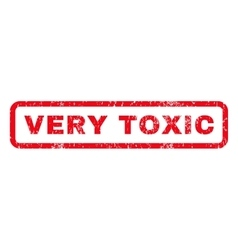 Very Toxic Rubber Stamp vector