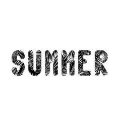 Word summer written in letters of black palm vector