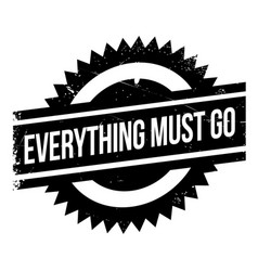 everything must go rubber stamp vector image