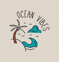 ocean vibes summer vacation emblem logo vector image