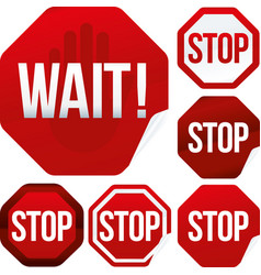 Wait and hand sign into stop signal six styles vector