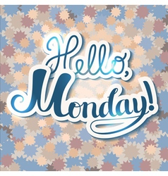 Hello Monday vector