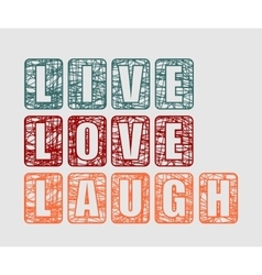 Live Laugh Love Greeting Card Template vector image