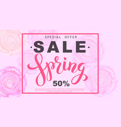 spring sale banner with rose flowers vector image