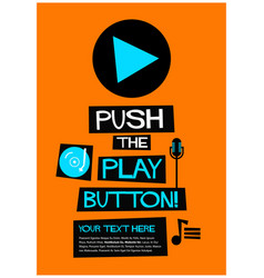 push the play button vector image