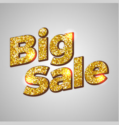 big sale gold glitter text background vector image