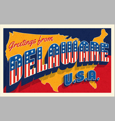 greetings from delaware usa retro style postcard vector image