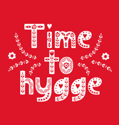Hand drawn scandinavian lettering hygge lifestyle vector